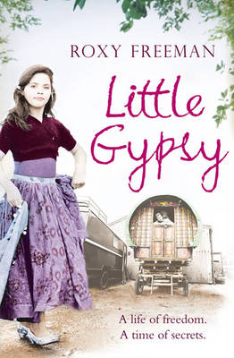 Little Gypsy: A Life of Freedom, A Time of Secrets (Paperback)