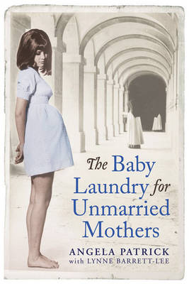The Baby Laundry for Unmarried Mothers (Paperback)