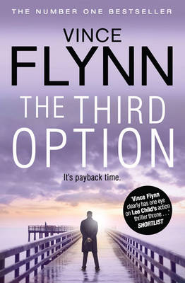 The Third Option - The Mitch Rapp Series 2 (Paperback)