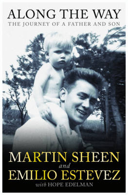 Along the Way: The Journey of a Father and Son (Hardback)