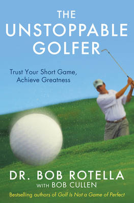 The Unstoppable Golfer (Paperback)