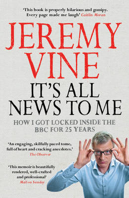 It's All News to Me (Paperback)
