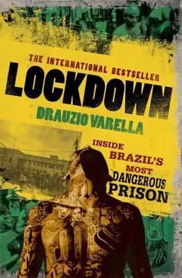 Lockdown: Inside Brazil's Most Dangerous Prison (Paperback)
