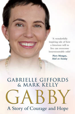 Gabby: A Story of Courage and Hope (Paperback)