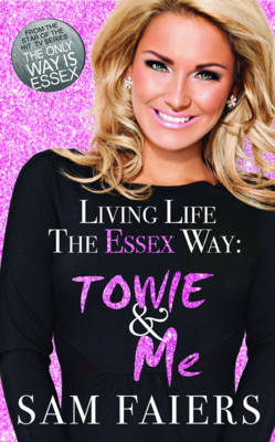 Living Life the Essex Way (Hardback)