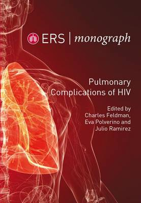 Pulmonary Complications of HIV - ERS Monograph 66 (Paperback)