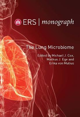 The Lung Microbiome - ERS Monograph 83 (Paperback)
