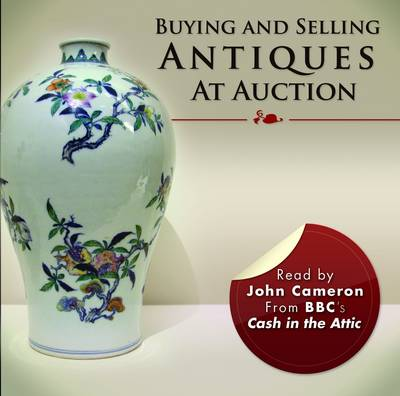 Buying and Selling Antiques at Auction (CD-Audio)