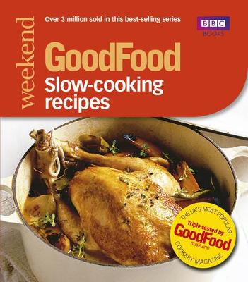 Good Food: Slow-cooking Recipes: Triple-tested Recipes (Paperback)