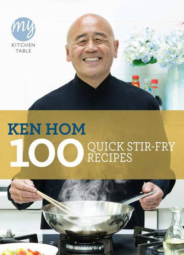 My Kitchen Table: 100 Quick Stir-fry Recipes - My Kitchen (Paperback)