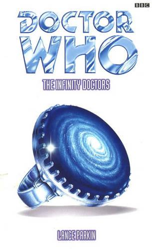 Doctor Who: Infinity Doctors - Doctor Who (Paperback)