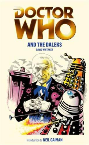Doctor Who and the Daleks - Doctor Who (Paperback)