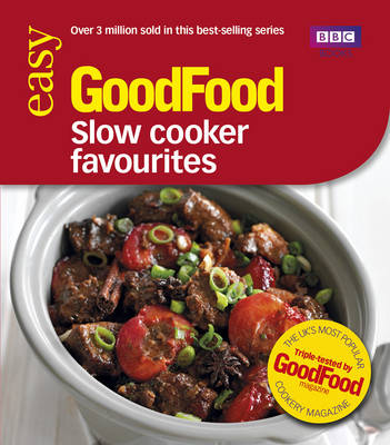 Good Food: Slow Cooker Favourites: Triple-tested Recipes (Paperback)