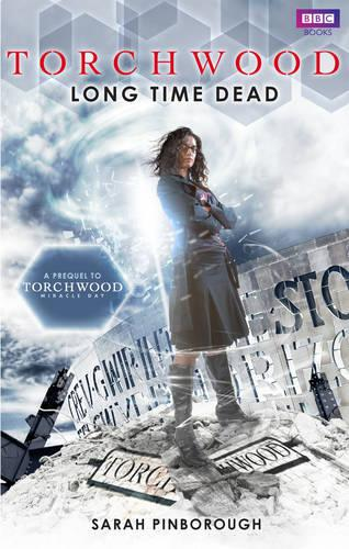 Torchwood: Long Time Dead - Torchwood (Paperback)