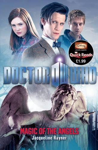 Quick Reads: Doctor Who - Magic of the Angels - DOCTOR WHO (Paperback)