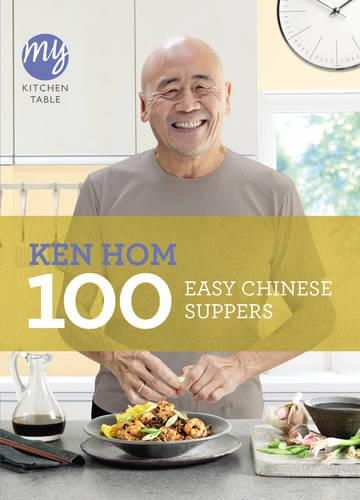 My Kitchen Table: 100 Easy Chinese Suppers - My Kitchen (Paperback)