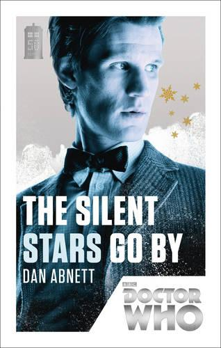 Doctor Who: The Silent Stars Go By: 50th Anniversary Edition - Doctor Who (Paperback)