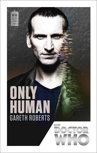 Doctor Who: Only Human: 50th Anniversary Edition - Doctor Who (Paperback)