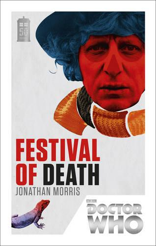 Doctor Who: Festival of Death: 50th Anniversary Edition - Doctor Who (Paperback)