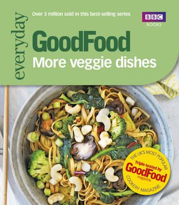 Good Food: More Veggie Dishes (Paperback)