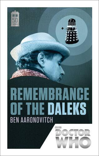 Doctor Who: Remembrance of the Daleks: 50th Anniversary Edition (Paperback)
