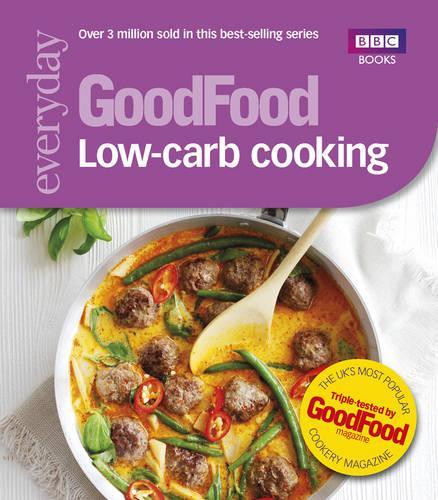 Good Food: Low-Carb Cooking (Paperback)
