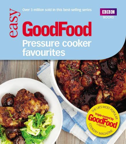 Good Food: Pressure Cooker Favourites (Paperback)