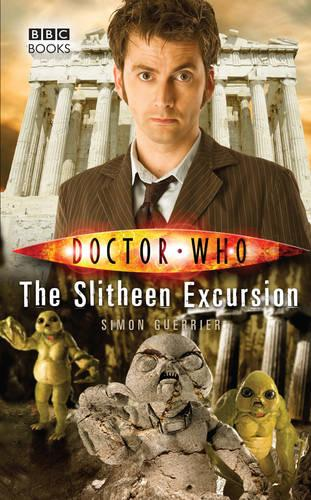 Doctor Who: The Slitheen Excursion - Doctor Who (Paperback)