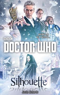 Doctor Who: Silhouette (12th Doctor novel) (Hardback)