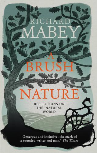 A Brush With Nature: Reflections on the Natural World (Paperback)