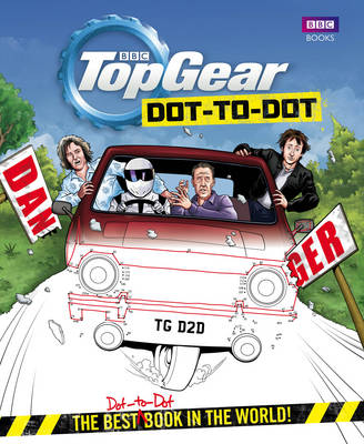 Top Gear Dot-to-Dot: The best (dot-to-dot) book in the world! (Hardback)