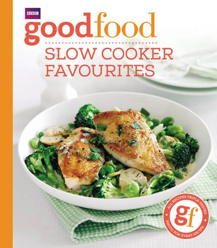 Good food slow cooker favourites by sarah cook waterstones good food slow cooker favourites paperback forumfinder Gallery