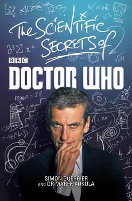 The Scientific Secrets of Doctor Who (Hardback)