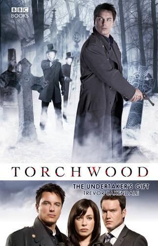 Torchwood: The Undertaker's Gift - Torchwood (Paperback)