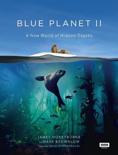Blue Planet II (Hardback)