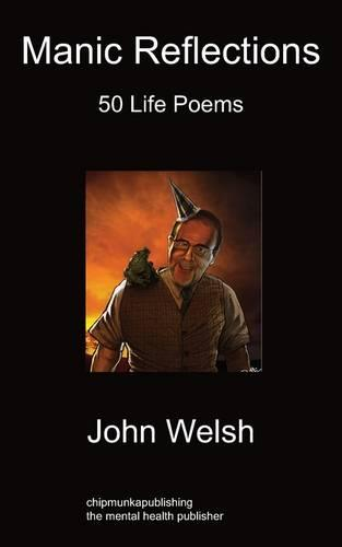 Manic Reflections: 50 Life Poems (Paperback)