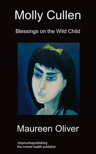 Molly Cullen: Blessings on The Wild Child (Paperback)