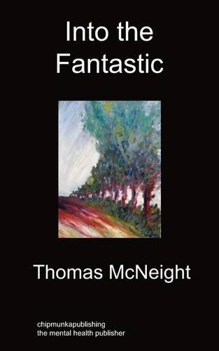 Into the Fantastic (Paperback)