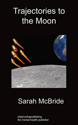 Trajectories To The Moon (Paperback)