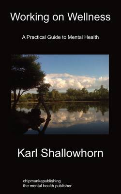 Working on Wellness: A Practical Guide to Mental Health (Paperback)