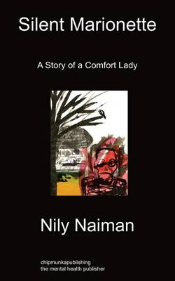 Silent Marionette: A Story of a Comfort Lady (Paperback)
