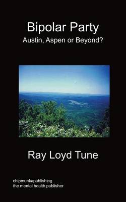 Bipolar Party - Austin, Aspen or Beyond? (Paperback)