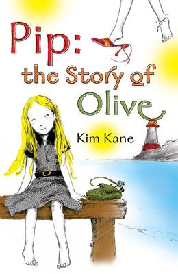 Pip: The Story of Olive (Paperback)