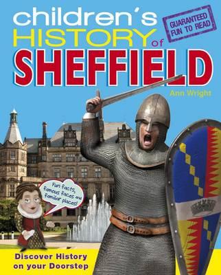 Children's History of Sheffield (Hardback)