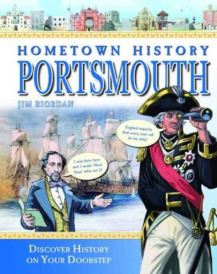 Hometown History Portsmouth - Hometown History No. 4 (Hardback)