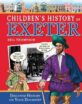 Children's History of Exeter - Hometown History No. 8 (Hardback)