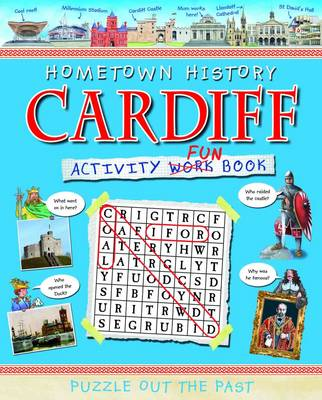 Cardiff Activity Book - Hometown History Activity No. 3 (Paperback)
