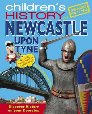 Hometown History Newcastle - Hometown History No. 12 (Hardback)