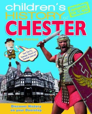 Children's History of Chester (Hardback)