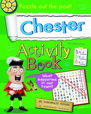 Chester Activity Book - Hometown History Activity No. 11 (Paperback)